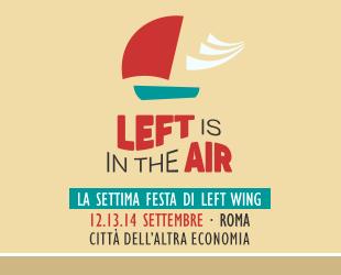 La sesta festa di Left Wing
